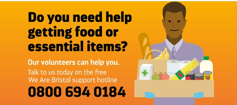 Graphic for the We Are Bristol support line saying 'Do you need help getting food or essential items? Our volunteers can help you. Talk to us today on the free We Are Bristol support line 0800 694 0184' With an illustration of a man holding a box of food and medicines
